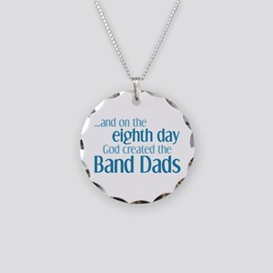 Band Dad Creation Necklace Circle Charm