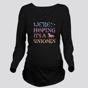We're Hoping It's A Unicorn Long Sleeve Maternity