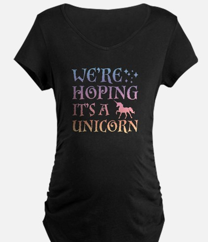 We're Hoping It's A Unicorn T-Shirt