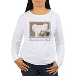 Chinese Crested (Hairl Women's Long Sleeve T-Shirt