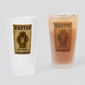 """Wanted"" Poodle Drinking Glass"