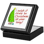 I wish it could be Christmas Keepsake Box