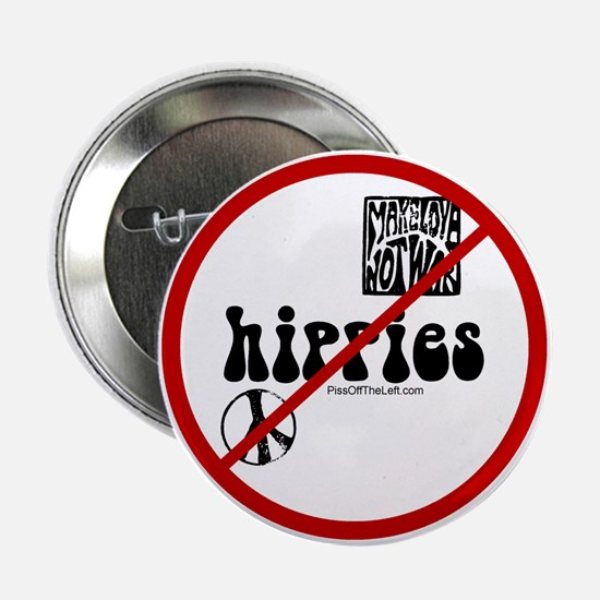 No Hippies Button