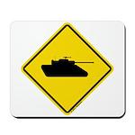 Caution Tank Crossing Mousepad