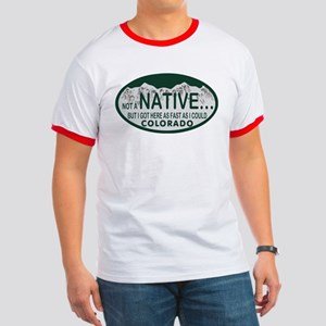 Not a Native Colo License Plate Ringer T