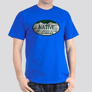 Not a Native Colo License Plate Dark T-Shirt