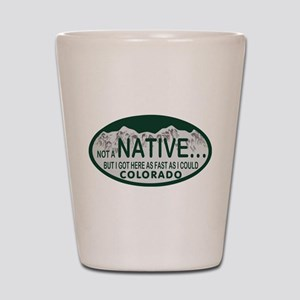 Not a Native Colo License Plate Shot Glass