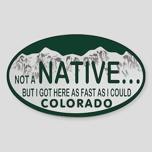 Not a Native Colo License Plate Sticker (Oval)