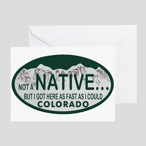 Not a Native Colo License Plate Greeting Card