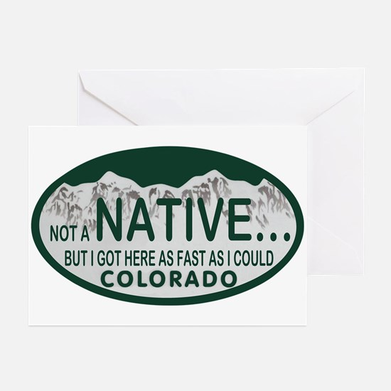 Not a Native Colo License Plate Greeting Cards (Pk