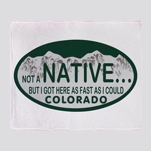 Not a Native Colo License Plate Throw Blanket