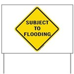 Caution Subject to Flooding Yard Sign