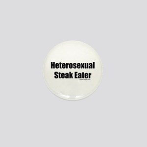 Heterosexual Steak Eater Mini Button