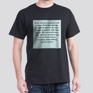 konrad lorenz quotes Dark T-Shirt