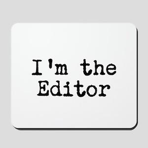 I'm the editor Mousepad