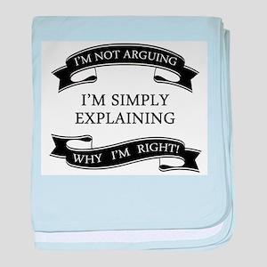 im not arguing im simply explaining w baby blanket