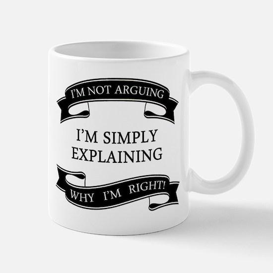 im not arguing im simply explaining why im ri Mugs