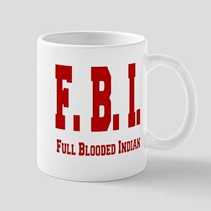 Full Blooded Indian Mug