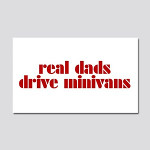 Real Dads Drive Minivans - Car Magnet 20 x 12
