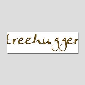 Tree Hugger - Car Magnet 10 x 3