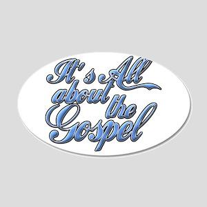 It's the Gospel 22x14 Oval Wall Peel