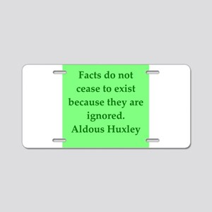 aldous huxley quotes Aluminum License Plate