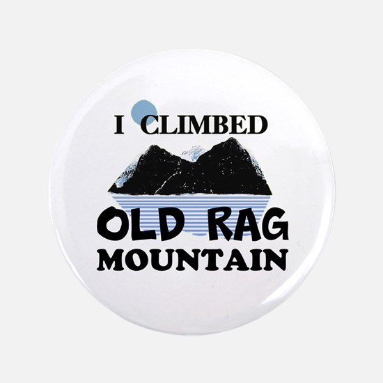 "I Climbed Old Rag Mountain 3.5"" Button"