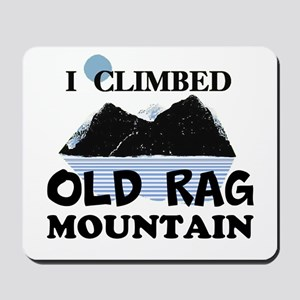 I Climbed Old Rag Mountain Mousepad