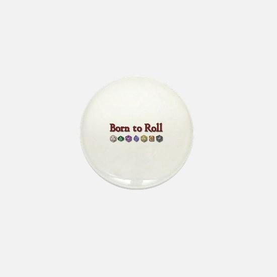 Born to Roll Mini Button