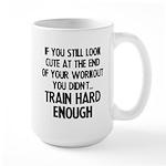 If you still look pretty... Large Mug