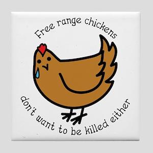 Free Range Chickens Vegan/Vegetarian Tile Coaster