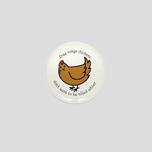 Free Range Chickens Vegan/Vegetarian Mini Button