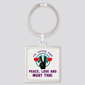 I'm voting for Peace, Love And Mua Square Keychain