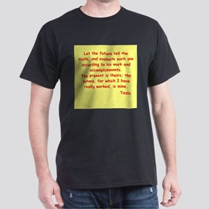 Nikola Tesla quotes Dark T-Shirt