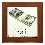 Bait Framed Tile