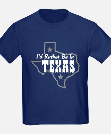 I'd Rather Be In Texas T