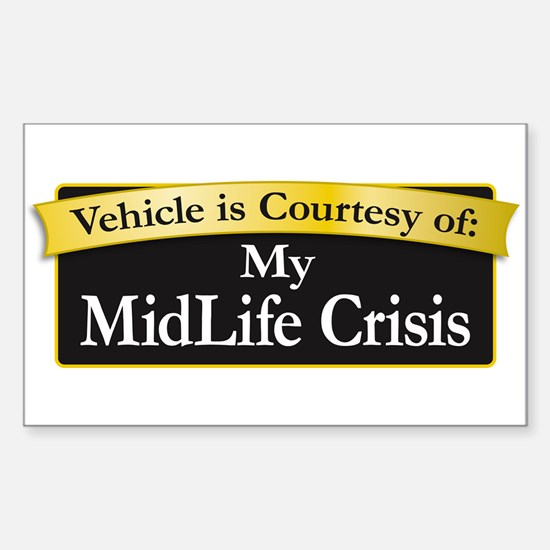 My MidLife Crisis Sticker (Rectangle)