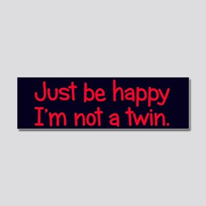 Not a Twin Car Magnet 10 x 3