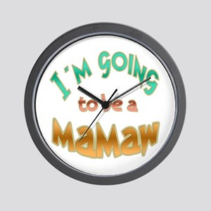 I AM GOING TO BE A MAMAW Wall Clock