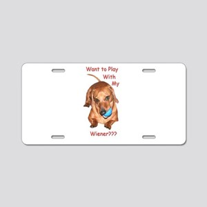 Play With My Wiener Dog Aluminum License Plate
