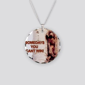 Cant Win Necklace Circle Charm