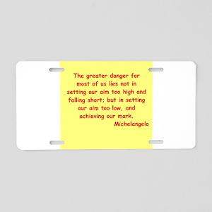 michaelangelo quotes Aluminum License Plate