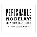 Perishable - No Delay ! Small Poster