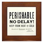 Perishable - No Delay ! Framed Tile