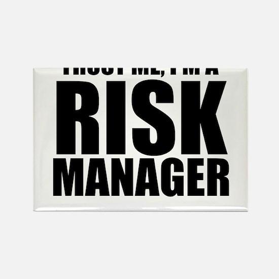 Trust Me, I'm A Risk Manager Magnets
