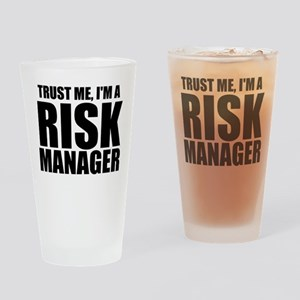 Trust Me, I'm A Risk Manager Drinking Glass