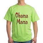 Obama Mama Green T-Shirt
