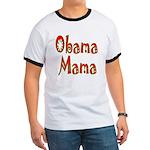 Obama Mama Ringer T