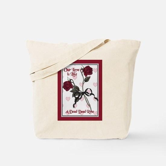 Dead Dead Rose Tote Bag