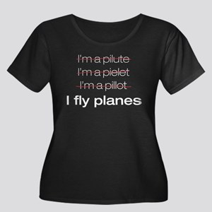 I fly planes Women's Plus Size Scoop Neck Dark T-S